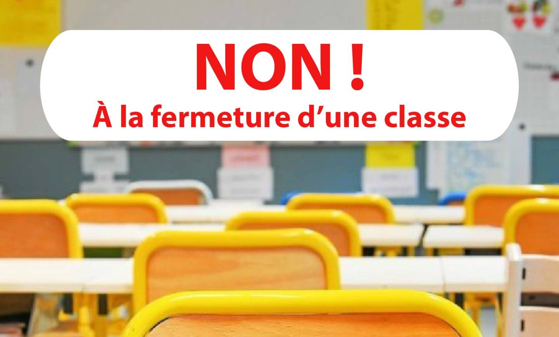 NON À LA FERMETURE D'UNE CLASSE – 02/04/21
