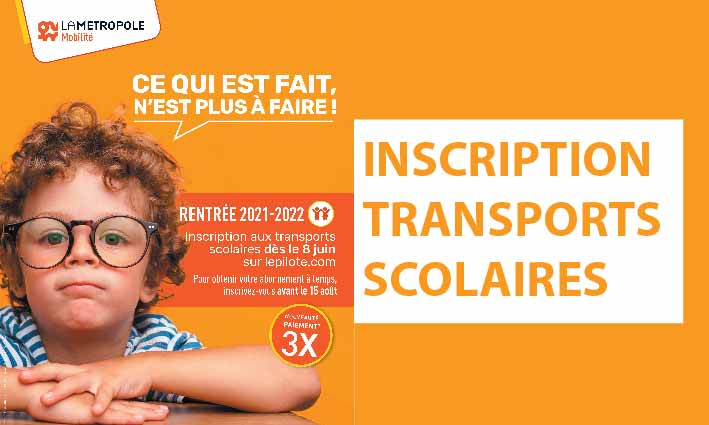 INSCRIPTIONS TRANSPORTS SCOLAIRES <br> 02/06/21