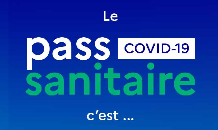 Pass sanitaire <br> 12/07/21
