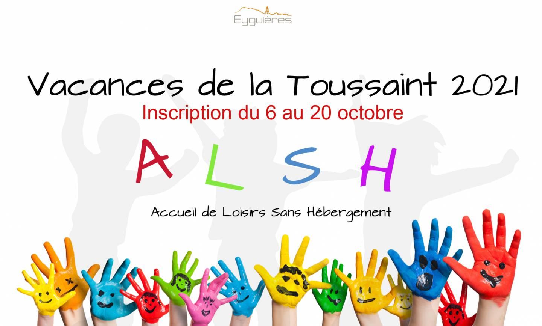 INSCRIPTION ALSH VACANCES DE LA TOUSSAINT 2021 – 08/10/2021