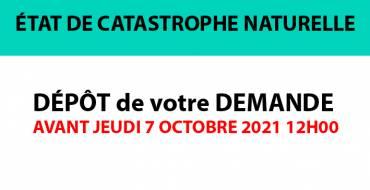 ÉTAT DE CATASTROPHE NATURELLE – Dépôt demande <br> 06/10/21
