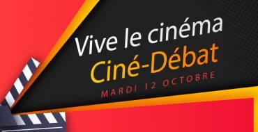 VIVE LE CINÉMA <br> Ciné-Débat